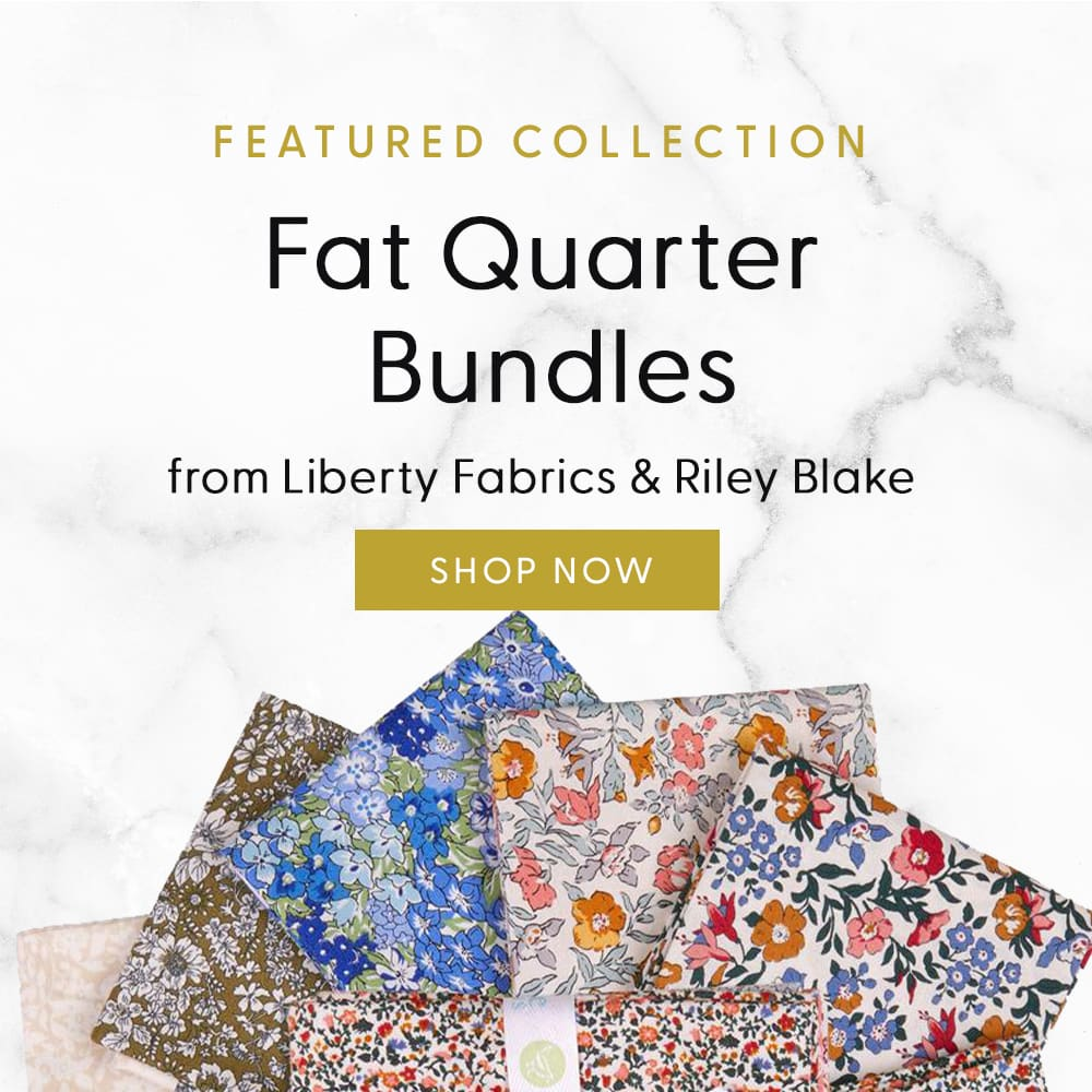 Featured Collection: Fat Quarter Bundles from Liberty Fabrics and Riley Blake