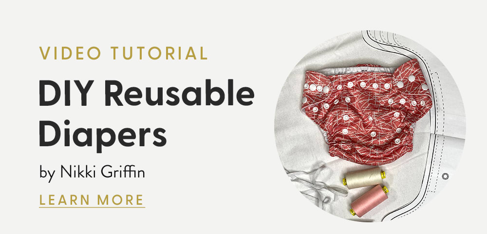 DIY Reusable Cloth Diapers Tutorial