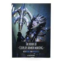 Worbla Cosplay Supplies The Book of Cosplay Armor-Making