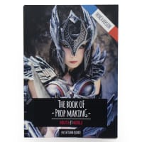 Worbla Cosplay Supplies The Book of Prop-Making (Version Francaise)