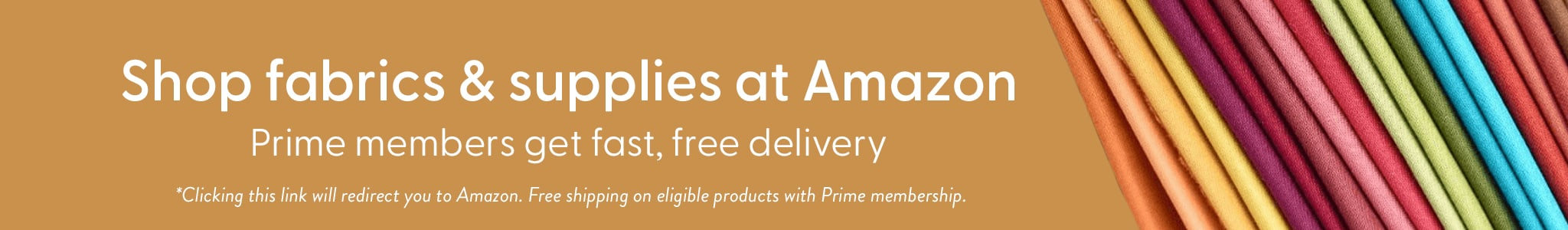 Shop fabric on amazon and get 2 day free shipping for prime members