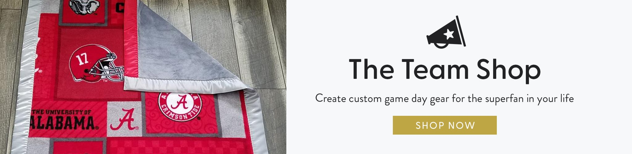 The team shop. Create custom game day for the super fan in your life.
