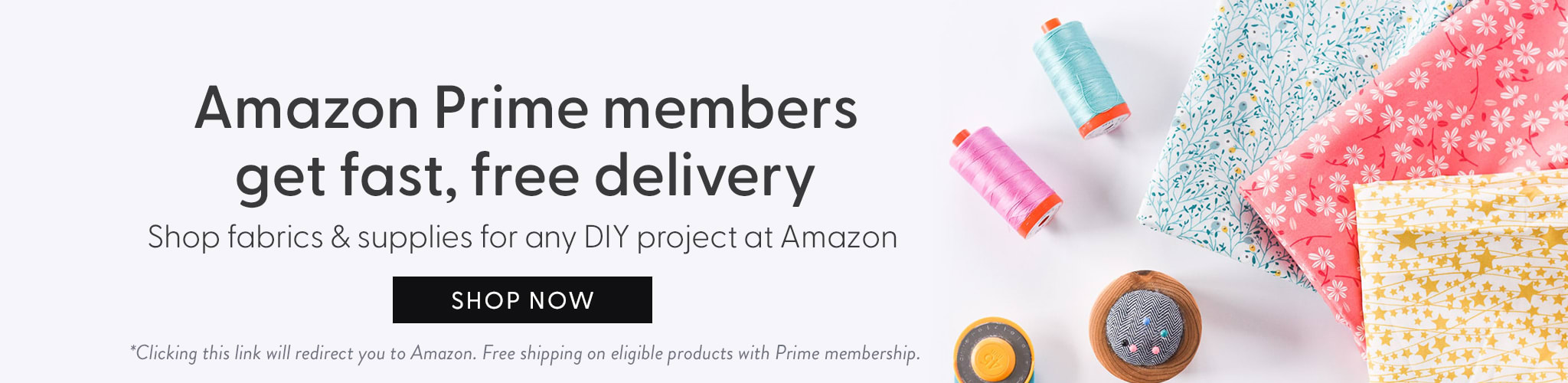 Shop Fabric on Amazon and get free 2 day prime shipping for prime members