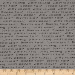 Downton Abbey II Words Gray Fabric