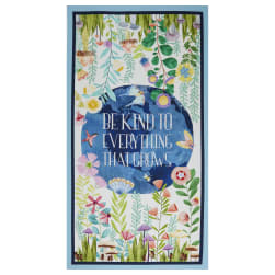 Michael Miller Fabrics Be Kind To Everything That Grows Be Kind 24'' Panel Blue
