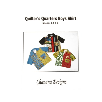 Chanana Designs Quilter's Quarters Boys Shirt Pattern Size 3-6