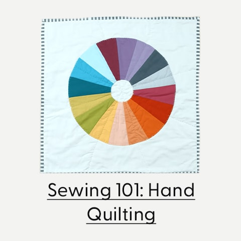 Sewing 101: hand quilting basics