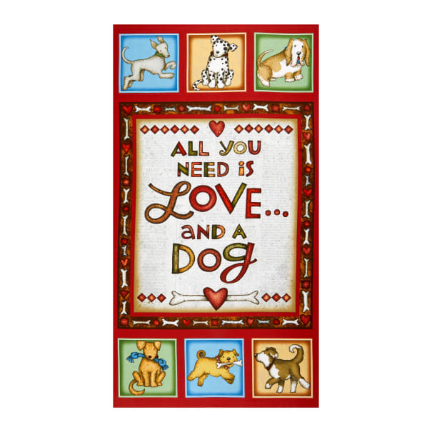"""Henry Glass All You Need Is Love & A Dog Banner 24"""" Panel Multi"""